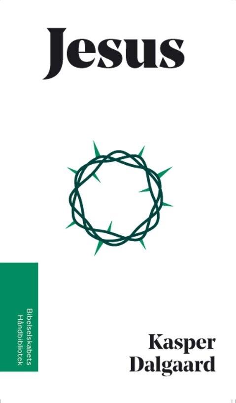 Billede af Jesus - Bibelselskabets Håndbibliotek - Kasper Dalgaard - Bog