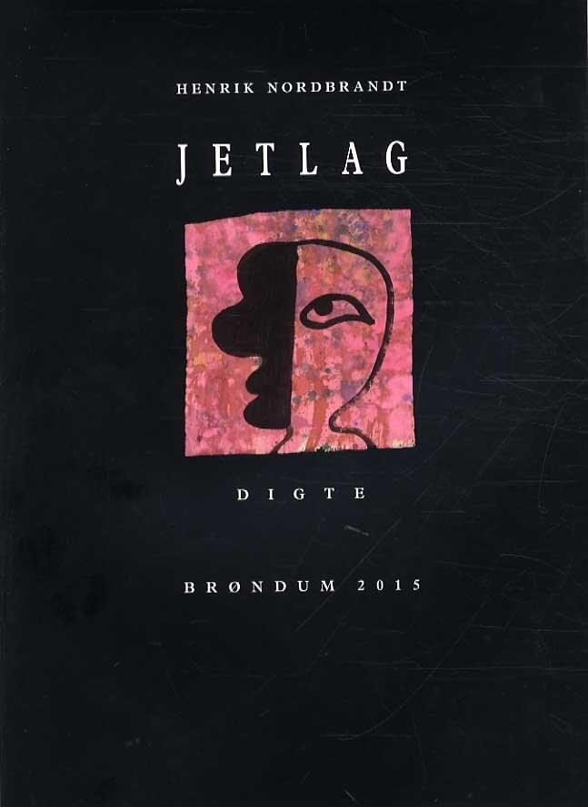 Jetlag - Digte - Henrik Nordbrandt - Bog
