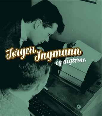 Søren E. Jensen - Jørgen Ingmann Og Digterne - CD