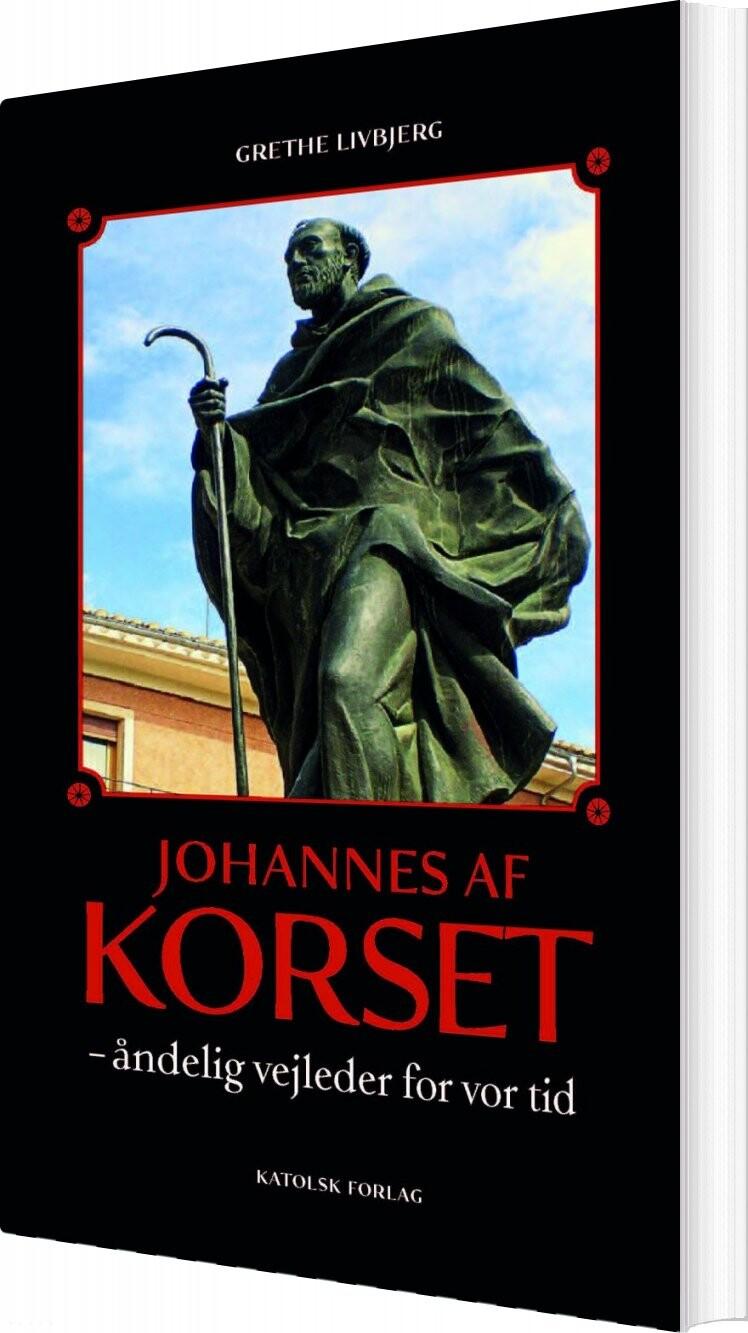 Johannes Af Korset - Grethe Livbjerg - Bog