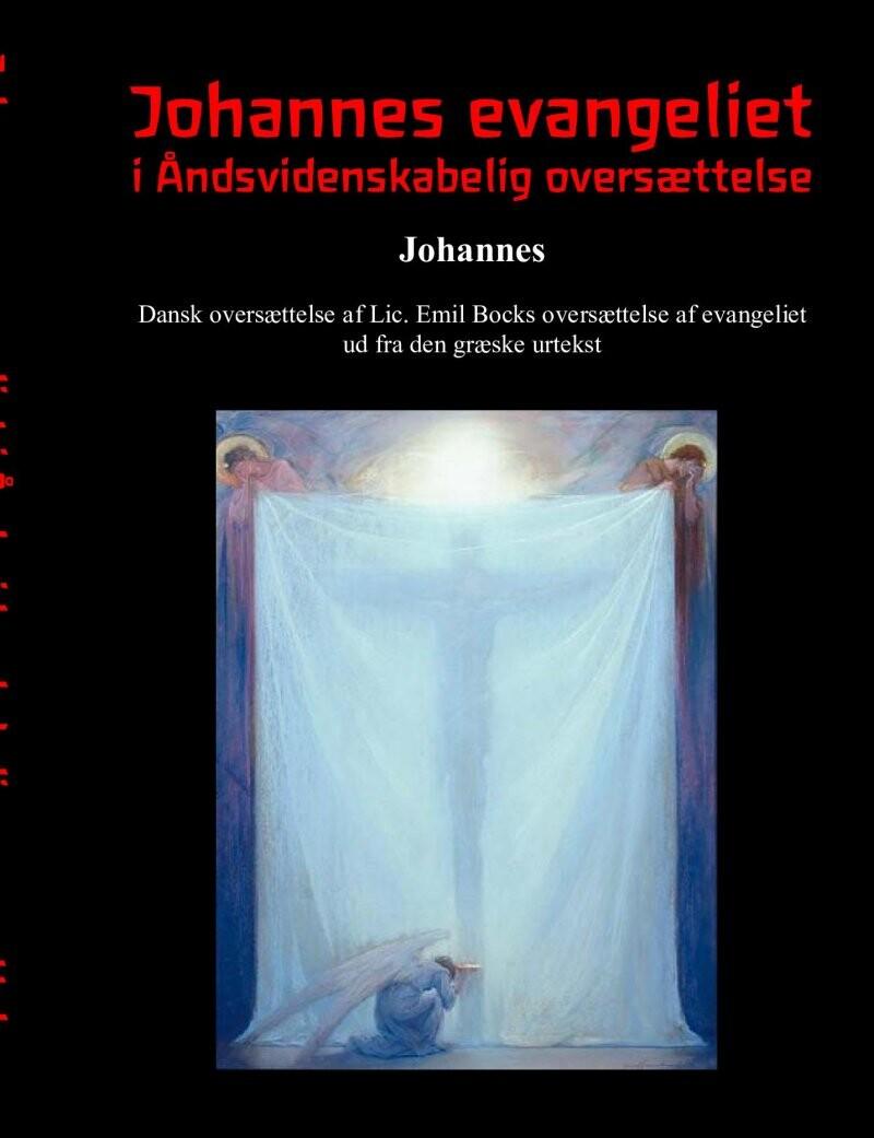 Image of   Johannes Evangeliet I åndsvidenskabelig Oversættelse - Finn Nørlev - Bog