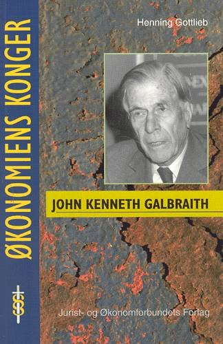John Kenneth Galbraith - Gottlieb H - Bog