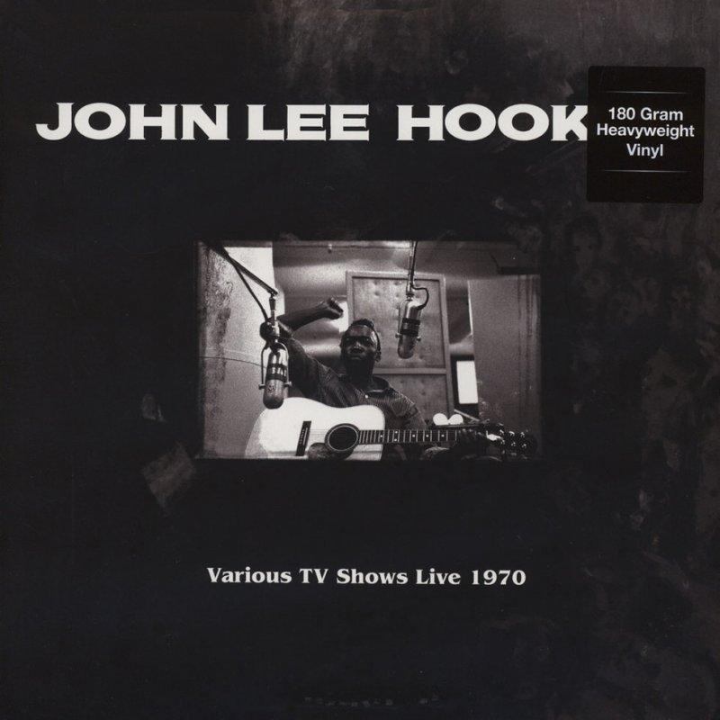 Image of   John Lee Hooker - Various Tv Shows Live 1970 Feat. The Doors In Roadhouse Blues - Vinyl / LP