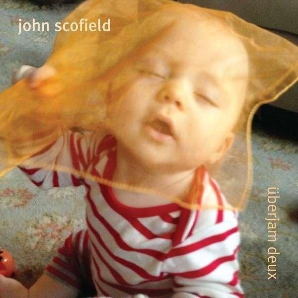 Image of   John Scofield - überjam Deux - CD