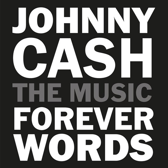 Image of   Johnny Cash Forever Words - The Music - Vinyl / LP