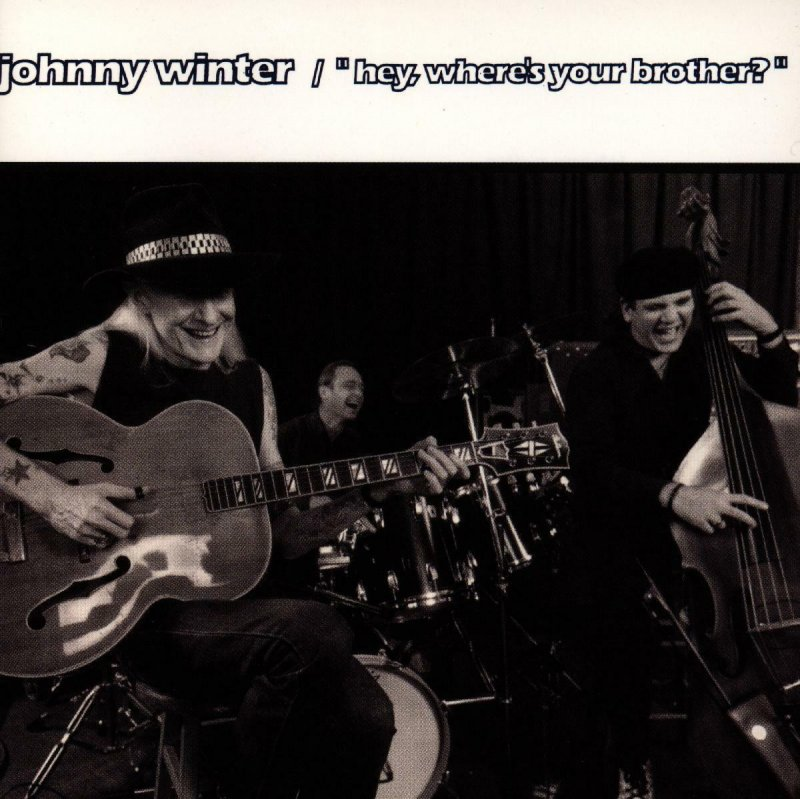 Image of   Johnny Winter - Hey Where's Your Brother - CD