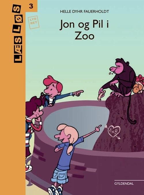 Image of   Jon Og Pil I Zoo - Helle Dyhr Fauerholdt - Bog
