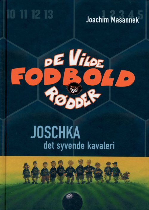 Billede af De Vilde Fodboldrødder 9 - Joschka, Det Syvende Kavaleri - Joachim Masannek - Bog