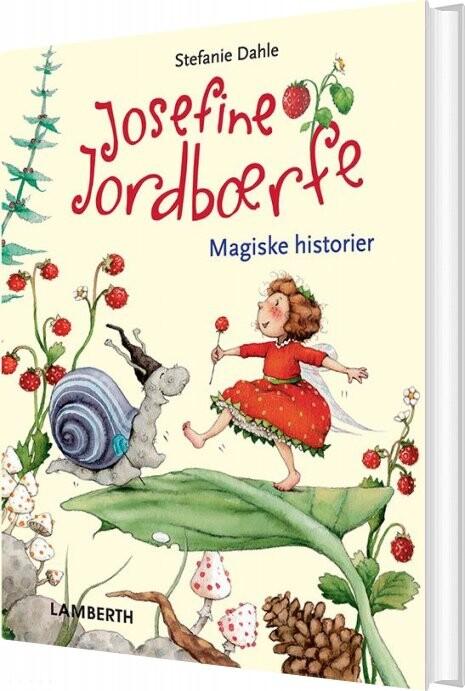 Josefine Jordbærfe - Stefanie Dahle - Bog