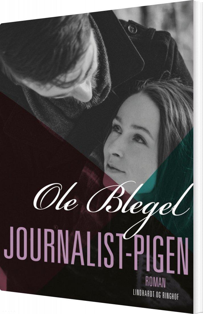 Journalist-pigen - Ole Blegel - Bog