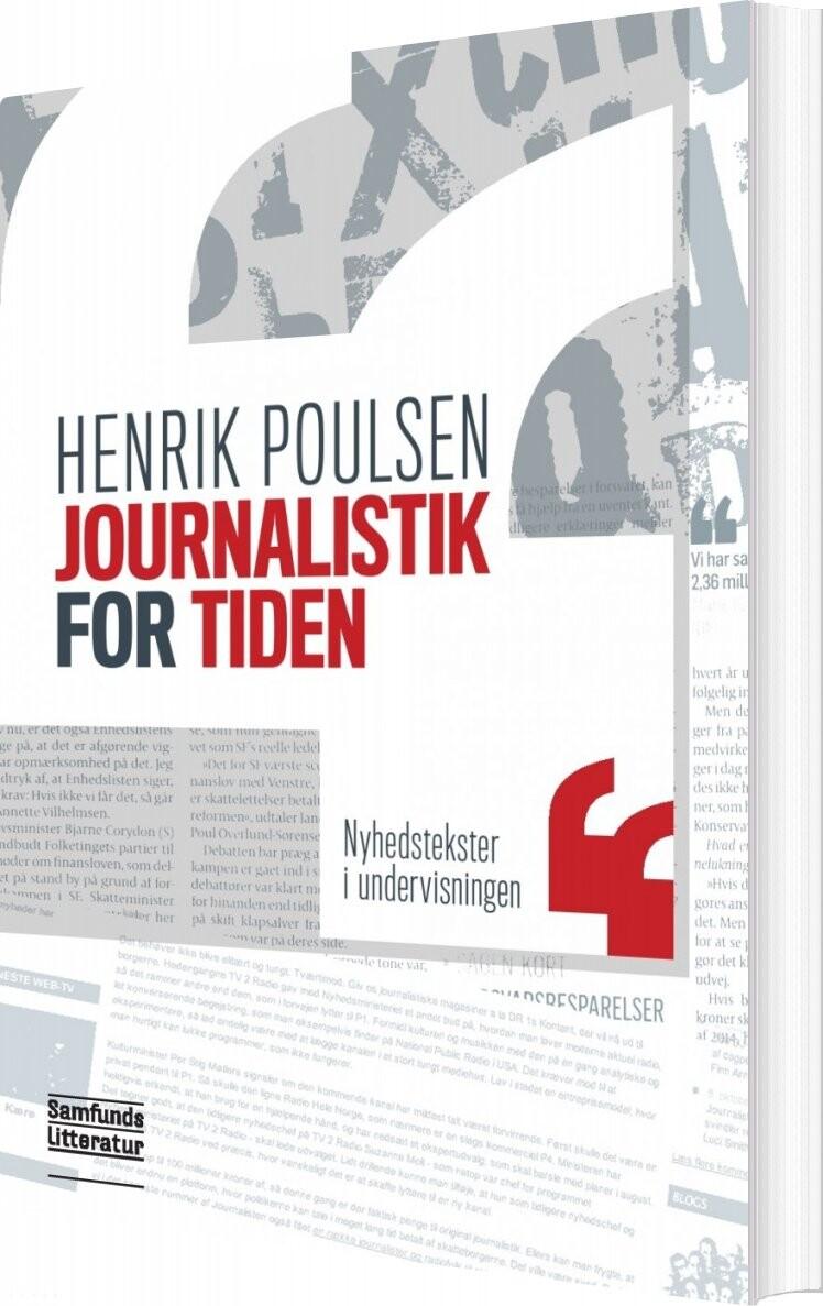 Journalistik For Tiden - Henrik Poulsen - Bog