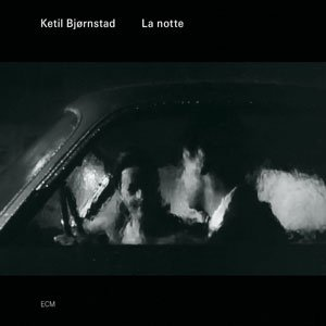 Image of   Ketil Bjørnstad - La Notte - CD