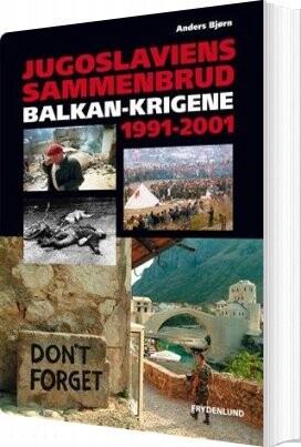 Image of   Jugoslaviens Sammenbrud - Anders Bjørn - Bog