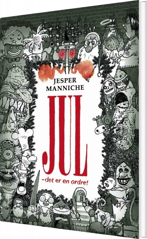 Image of   Jul - Det Er En Ordre! - Jesper Manniche - Bog