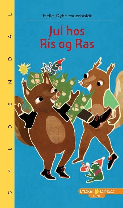 Image of   Jul Hos Ris Og Ras - Helle Dyhr Fauerholdt - Bog