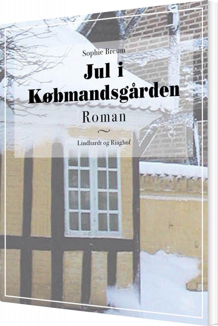 Jul I Købmandsgården - Sophie Breum - Bog