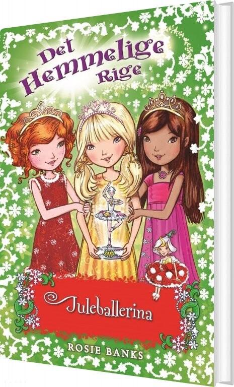 Det Hemmelige Rige - Juleballerina - Rosie Banks - Bog