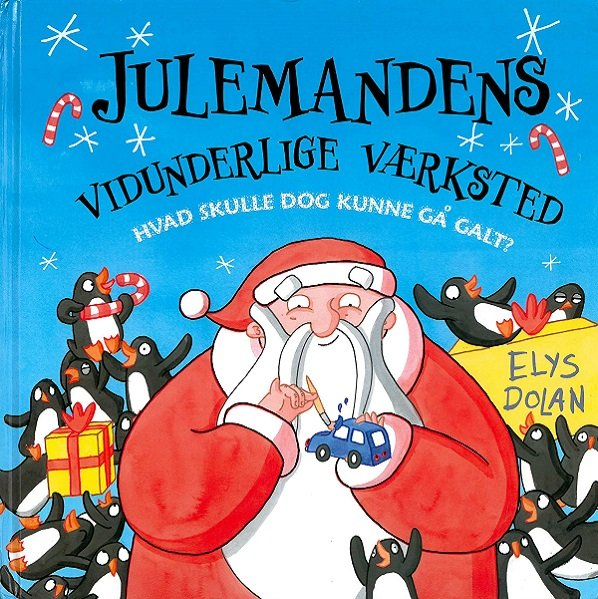 Julemandens Vidunderlige Værksted - Elys Dolan - Bog
