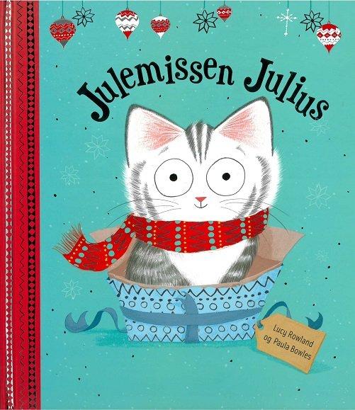 Image of   Julemissen Julius - Lucy Rowland - Bog
