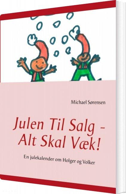 Billede af Julen Til Salg - Alt Skal Væk! - Michael Sørensen - Bog