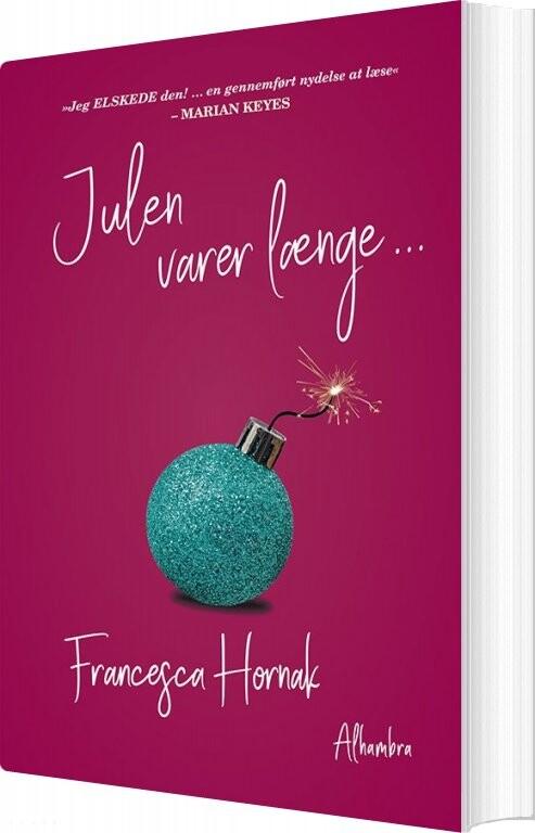 Billede af Julen Varer Længe - Francesca Hornak - Bog