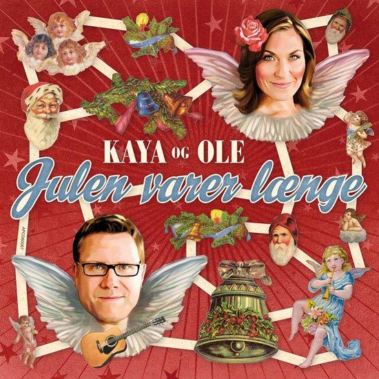 Kaya Og Ole - Julen Varer Længe - CD