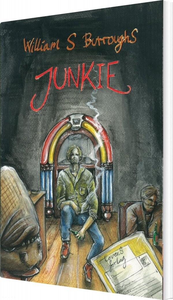 Junkie - William S. Burroughs - Bog