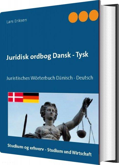 Juridisk Ordbog Dansk - Tysk - Lars Eriksen - Bog