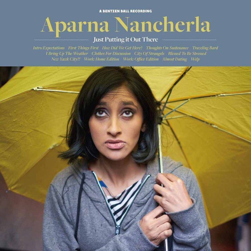 Image of   Aparna Nancherla - Just Putting This Out There - CD