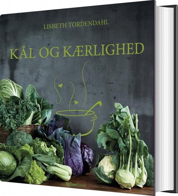 Kål Og Kærlighed - Lisbeth Tordendahl - Bog