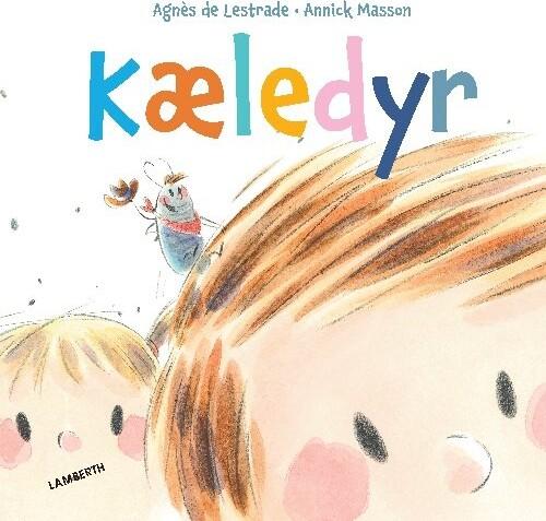 Image of   Kæledyr - Agnès De Lestrade - Bog