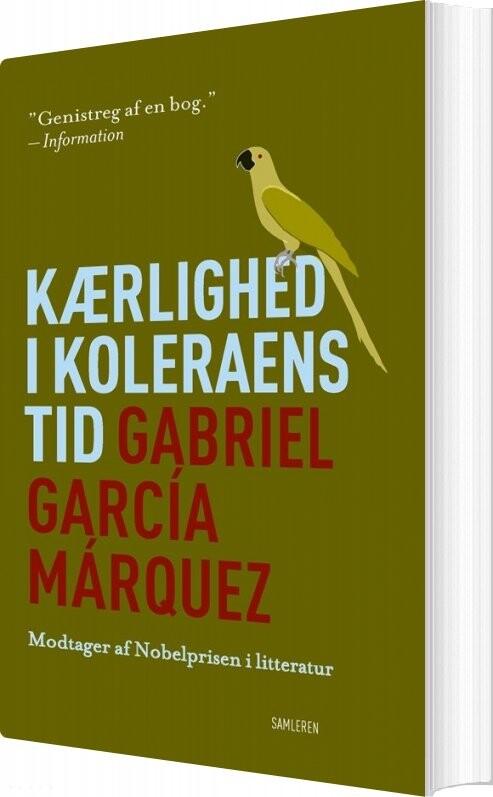 Image of   Kærlighed I Koleraens Tid - Gabriel García Márquez - Bog