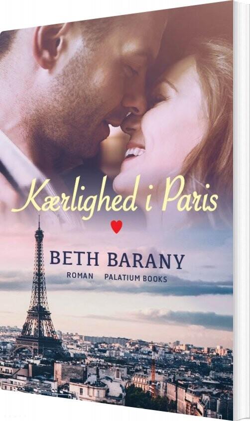 Kærlighed I Paris - Beth Barany - Bog
