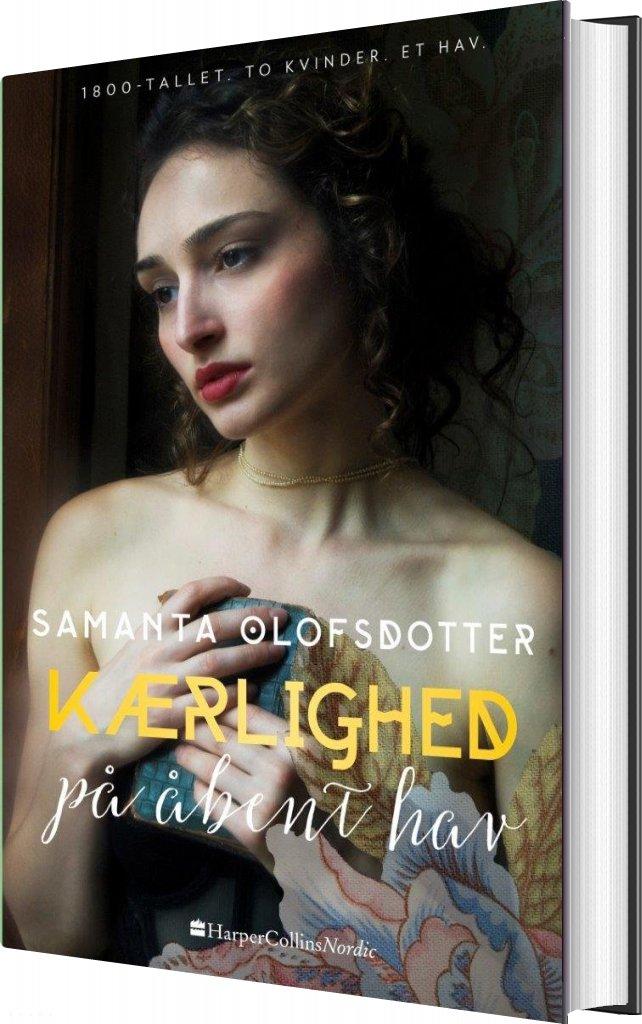 Image of   Kærlighed På åbent Hav - Samanta Olofsdotter - Bog
