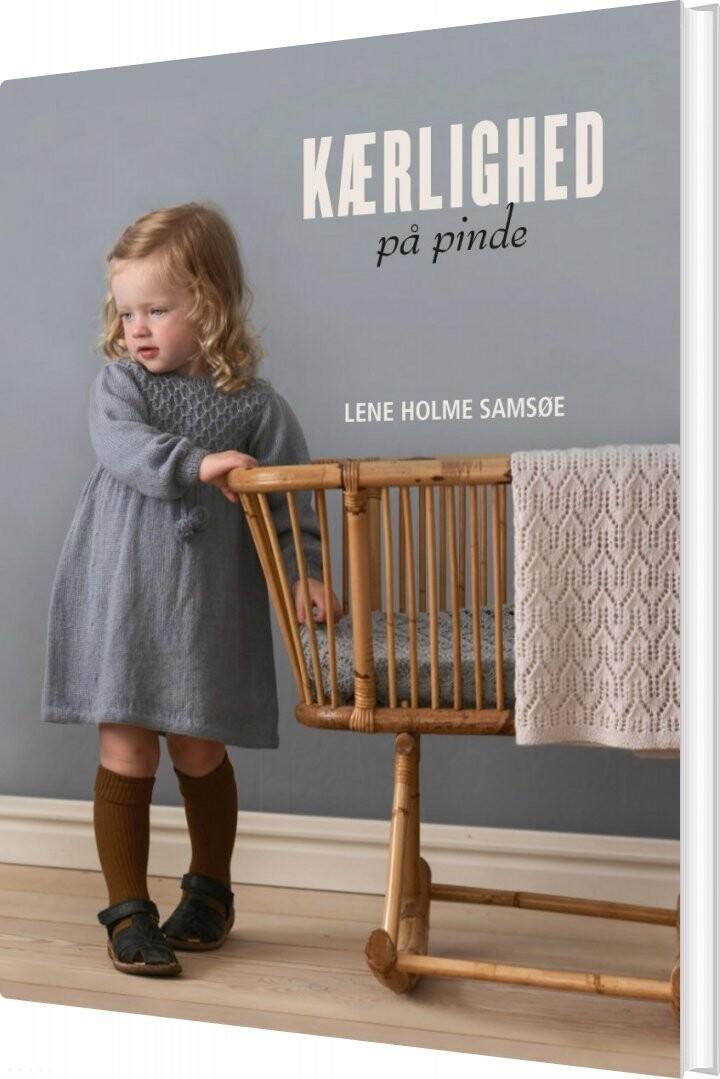 Image of   Kærlighed På Pinde - Lene Holme Samsøe - Bog
