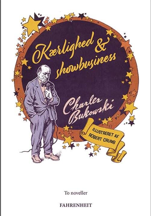 Kærlighed & Showbusiness - Charles Bukowski - Bog