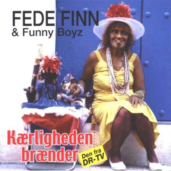 Image of   Fede Finn Og Funny Boyz - Kærligheden Brænder - CD