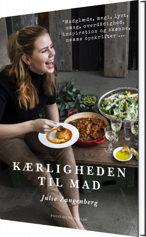 Image of   Kærligheden Til Mad - Julie Zangenberg - Bog