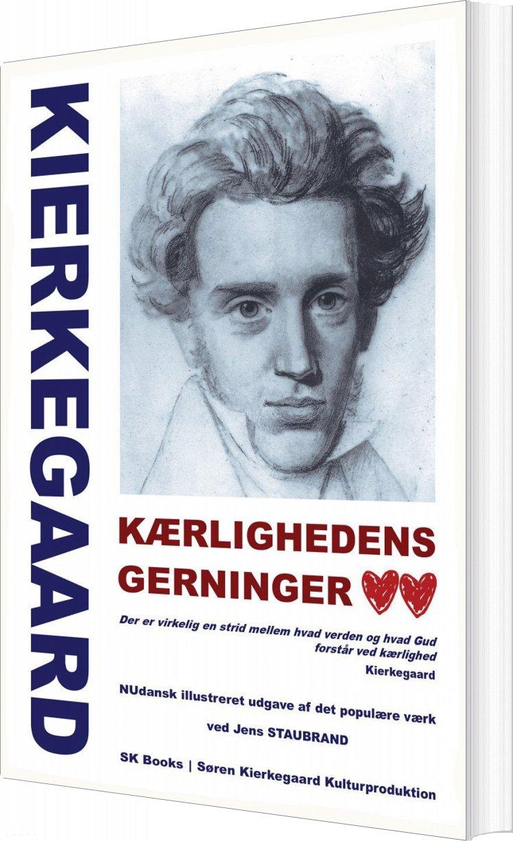 Image of   Kærlighedens Gerninger, Ved Jens Staubrand - Søren Kierkegaard - Bog