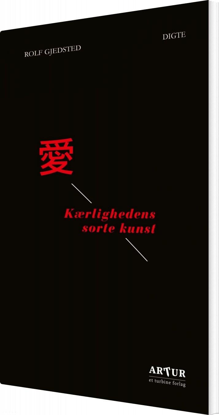 Image of   Kærlighedens Sorte Kunst - Rolf Gjedsted - Bog