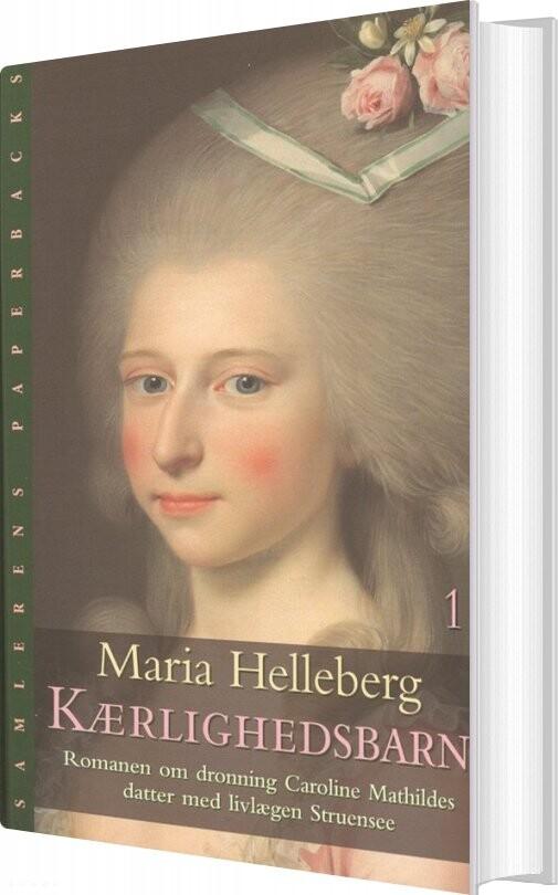 Image of   Kærlighedsbarn - Maria Helleberg - Bog