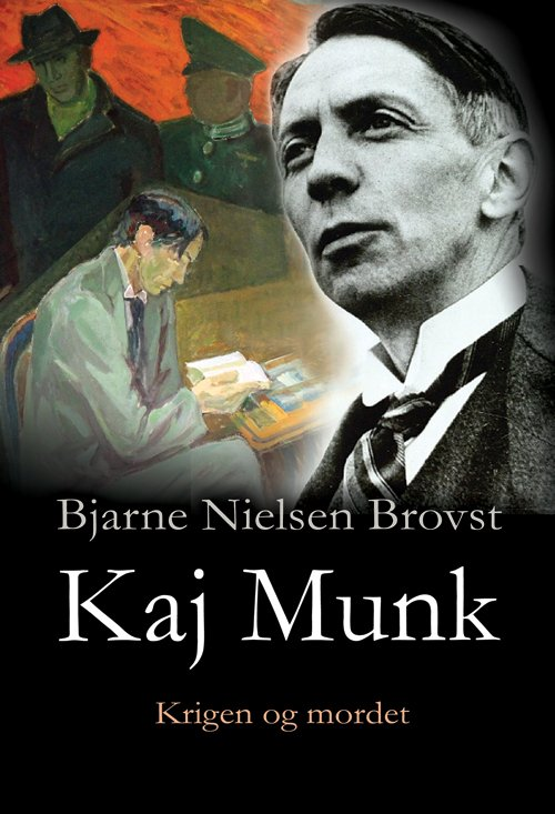 Image of   Kaj Munk Ii - Bjarne Nielsen Brovst - Bog