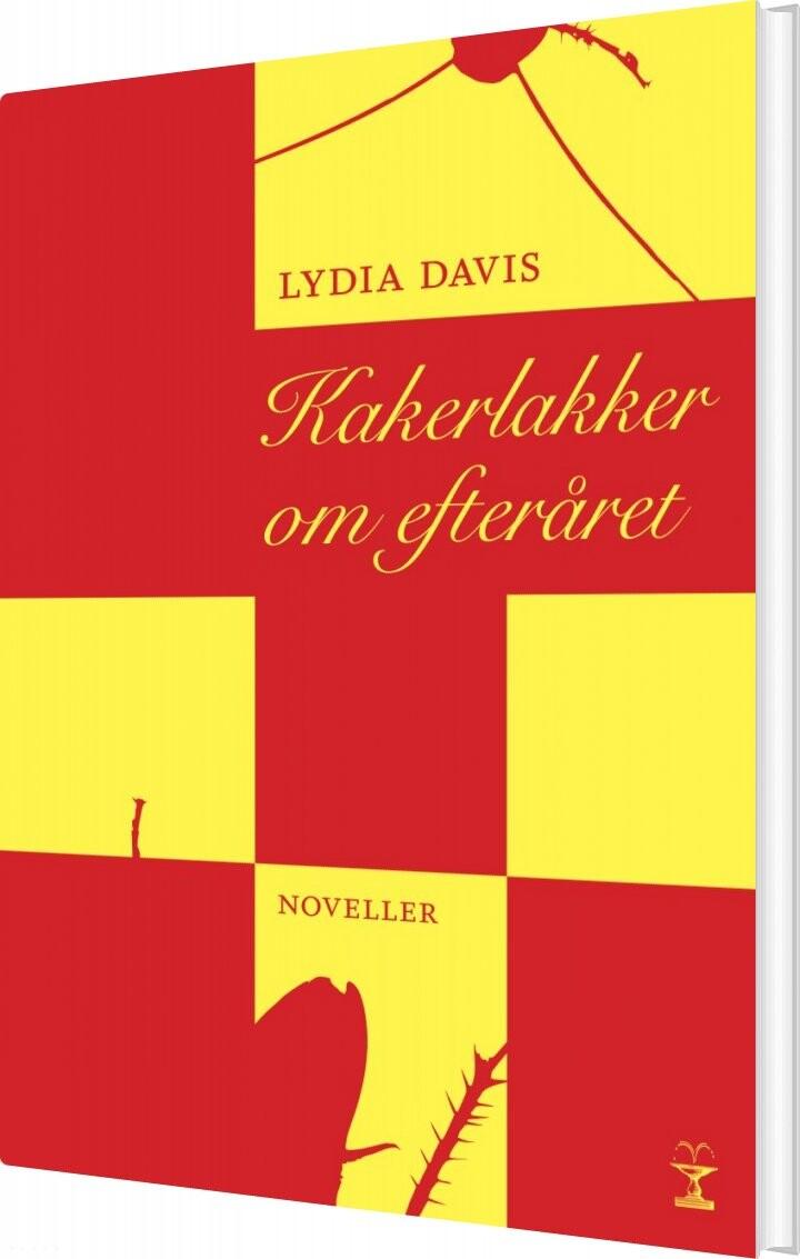 Image of   Kakerlakker Om Efteråret - Lydia Davis - Bog