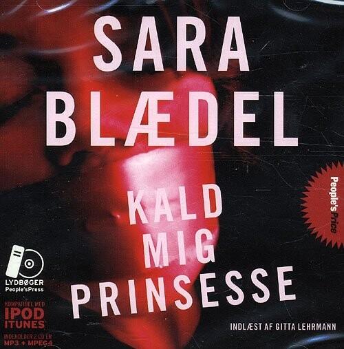 Image of   Kald Mig Prinsesse - Sara Blædel - Cd Lydbog