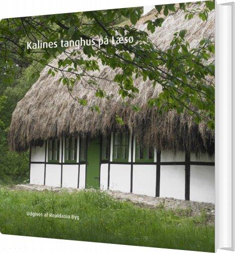 Billede af Kalines Tanghus På Læsø - Søren Kibsgaard - Bog