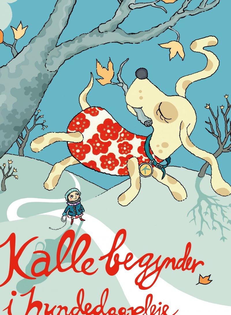 Image of   Kalle Begynder I Hundedagpleje - Kajsa Gordan - Bog