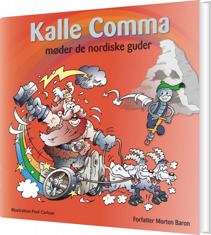 Kalle Comma Møder De Nordiske Guder - Morten Baron - Bog