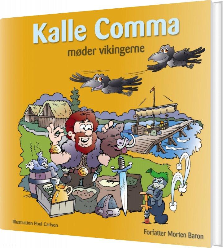 Kalle Comma Møder Vikingerne - Morten Baron - Bog
