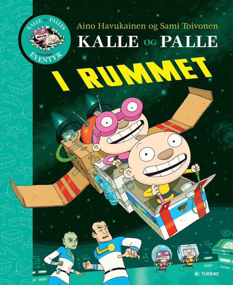 Image of   Kalle Og Palle I Rummet - Sami Toivonen - Bog