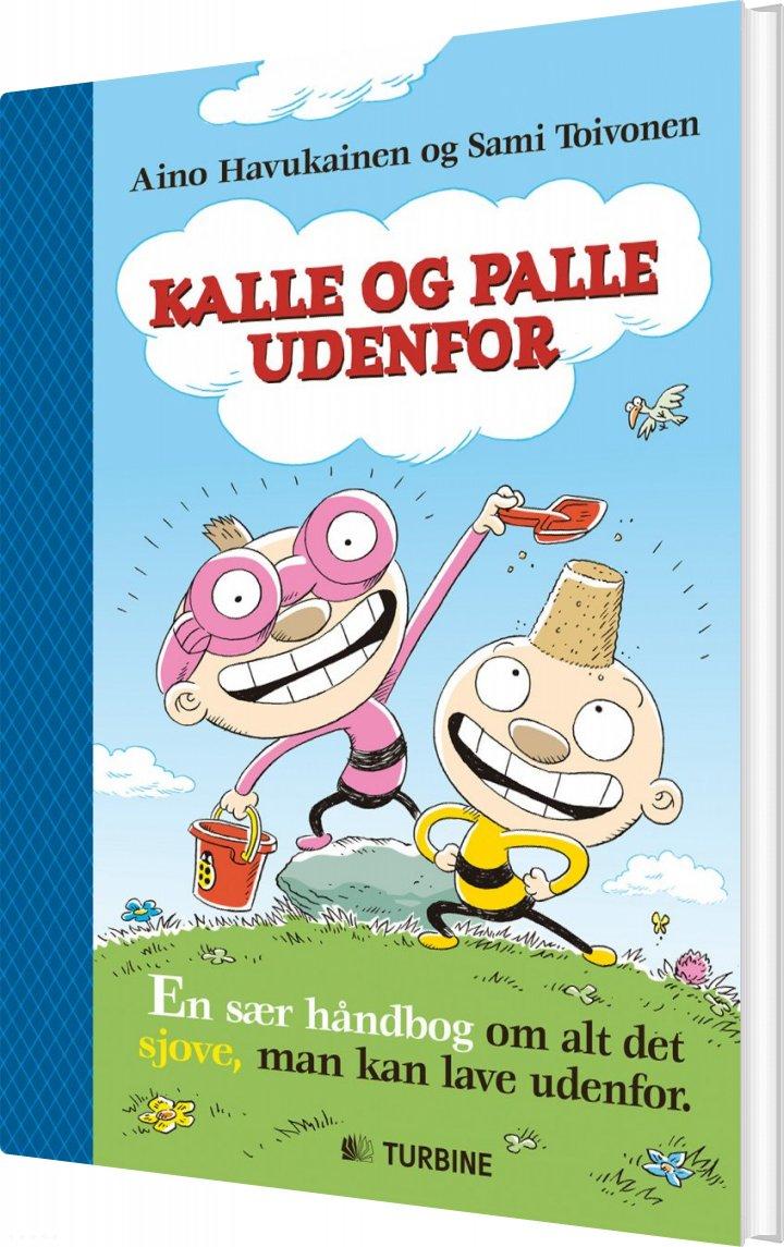 Image of   Kalle Og Palle Udenfor - Sami Toivonen - Bog